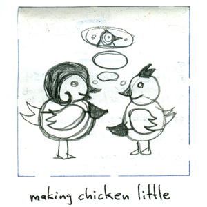 Karma Canon: Making Chicken Little - Illustration by Michael Miller