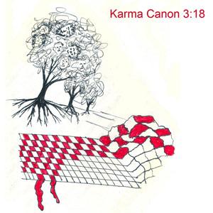 Karma Canon 3:18 | Artwork by Robert L. Schrag